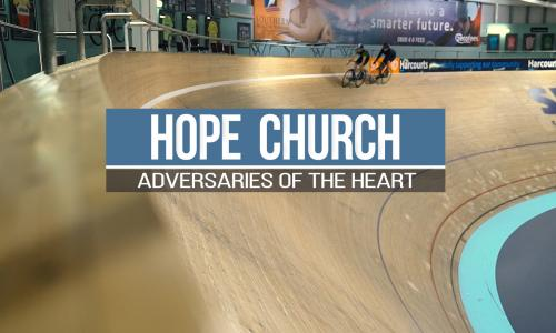 HopeChurch Adversaries of the Heart show image